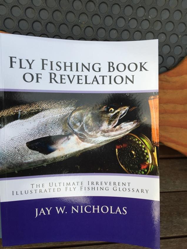 Jay Nicholas Fly Fishing Book of Revelation