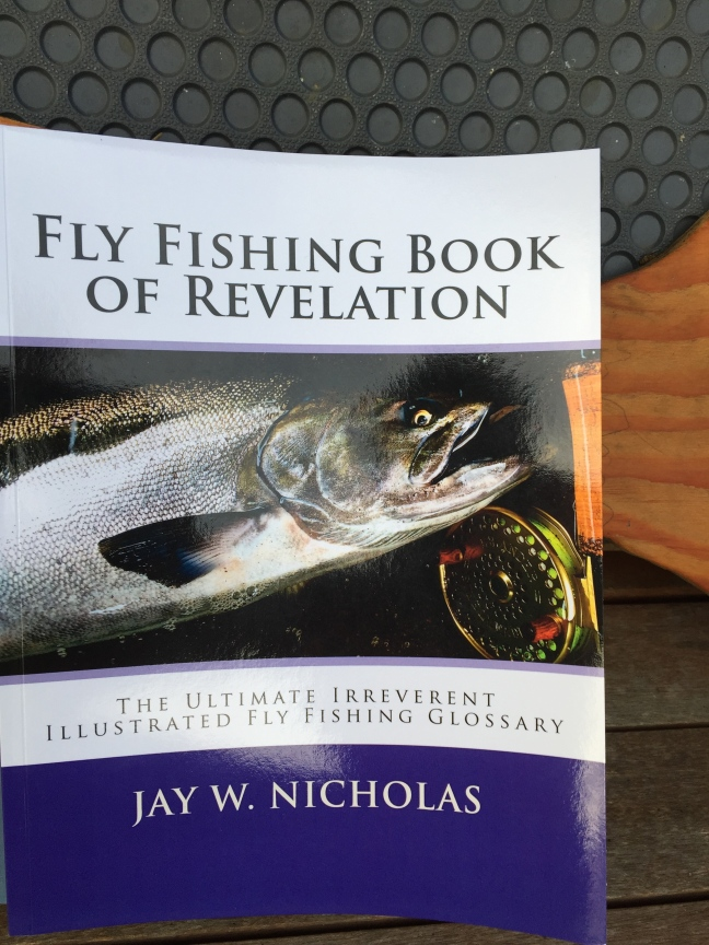 Jay Nicholas Fly Fishing Book of Revelation